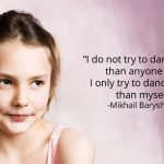 Inspirational Quotes: The Heart of Dance, the Soul of Dancers